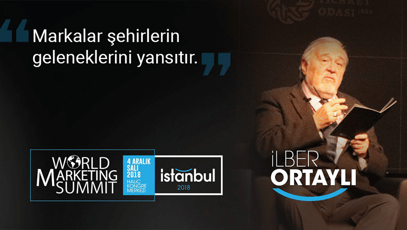 İlber Ortaylı - World Marketing Summit